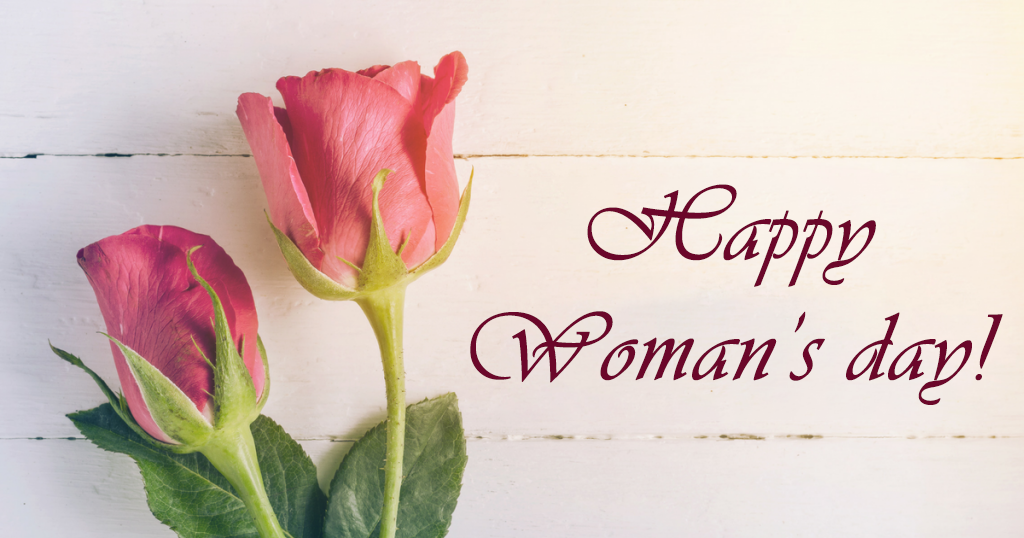 Women's Day is every day but today we celebrate in a special way.
