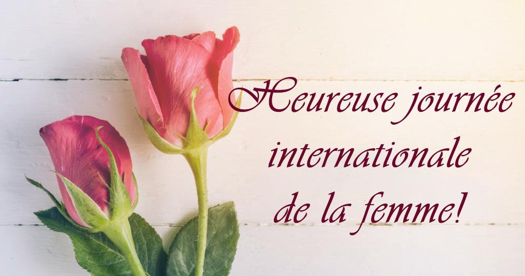 La Journée de la femme est tous les jours, mais aujourd'hui, nous célébrons d'une manière spéciale.
